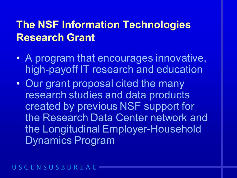 The NSF Information Technologies Research Grant