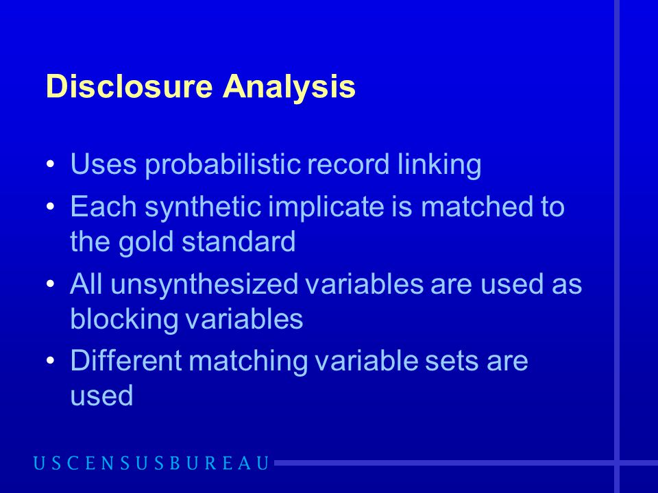 Disclosure Analysis Uses probabilistic record linking