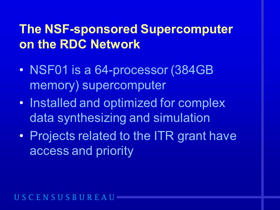 The NSF-sponsored Supercomputer on the RDC Network