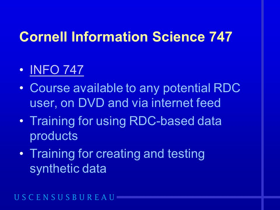 Cornell Information Science 747