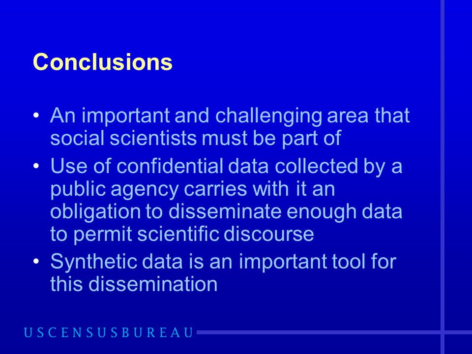 Conclusions An important and challenging area that social scientists must be part of.