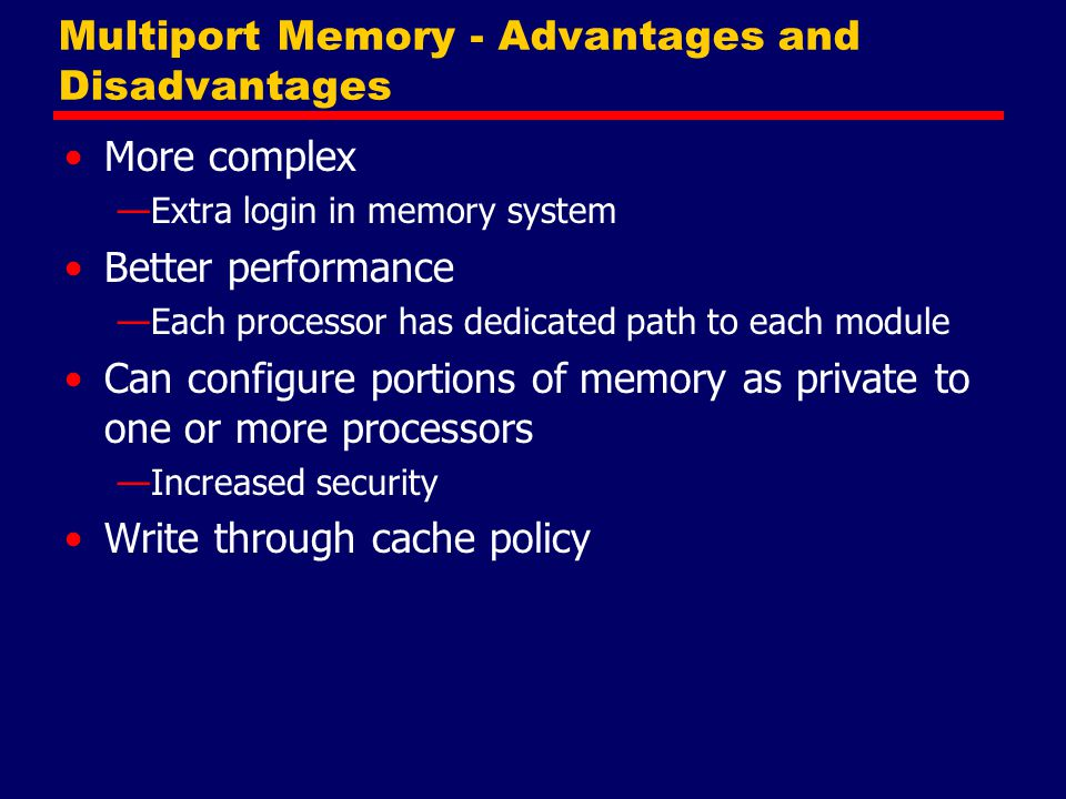 Multiport Memory - Advantages and Disadvantages