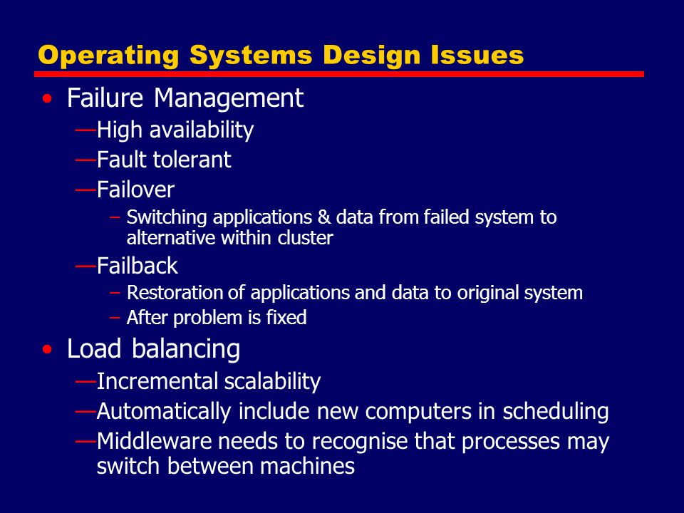 Operating Systems Design Issues