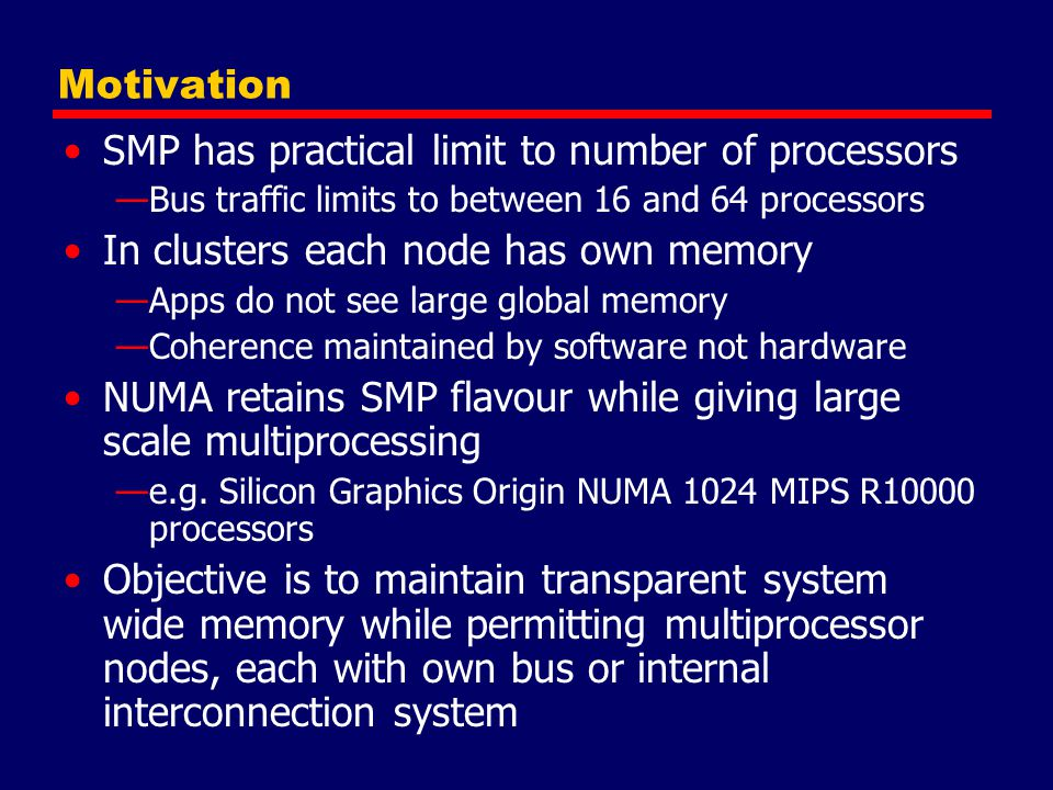 SMP has practical limit to number of processors