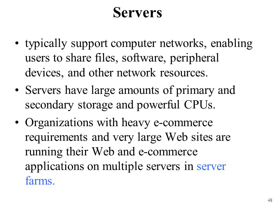 Servers typically support computer networks, enabling users to share files, software, peripheral devices, and other network resources.