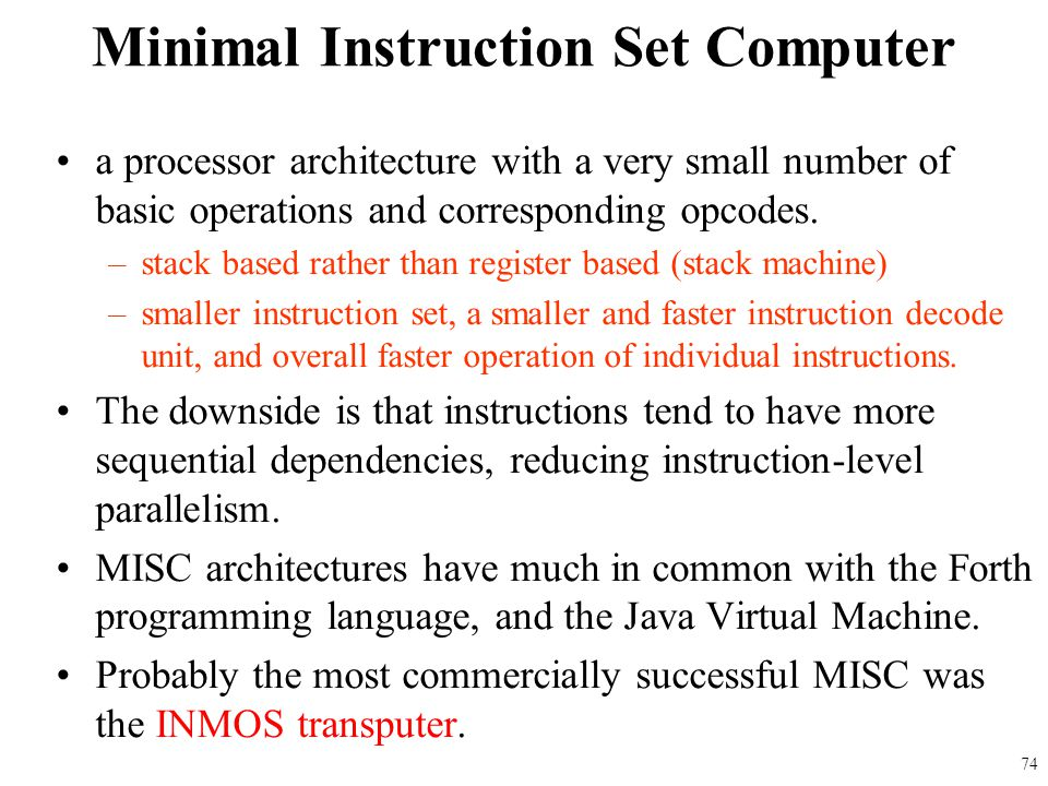 Minimal Instruction Set Computer