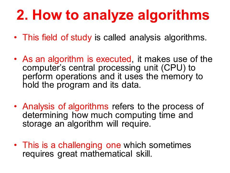 2. How to analyze algorithms