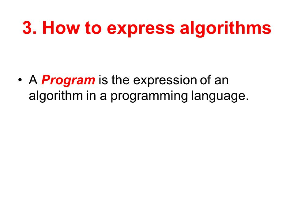 3. How to express algorithms