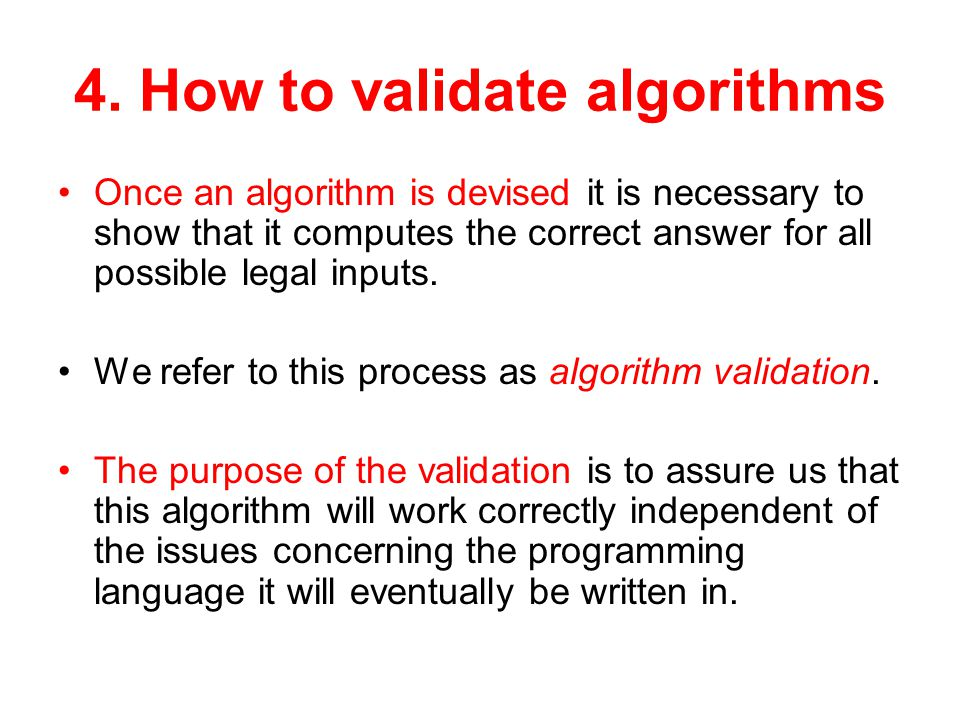 4. How to validate algorithms