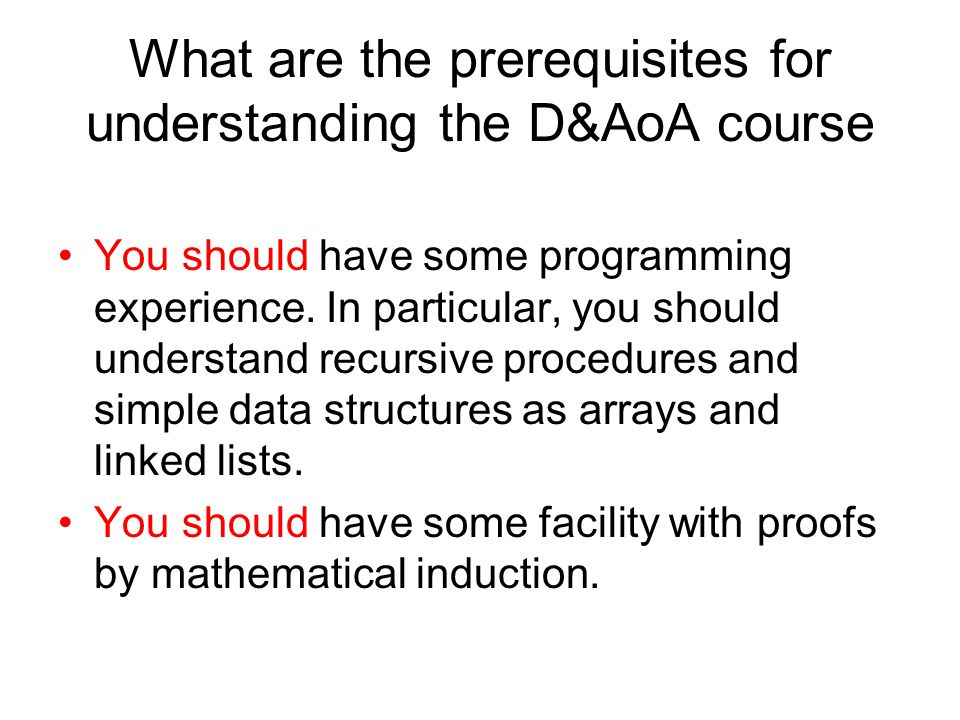What are the prerequisites for understanding the D&AoA course