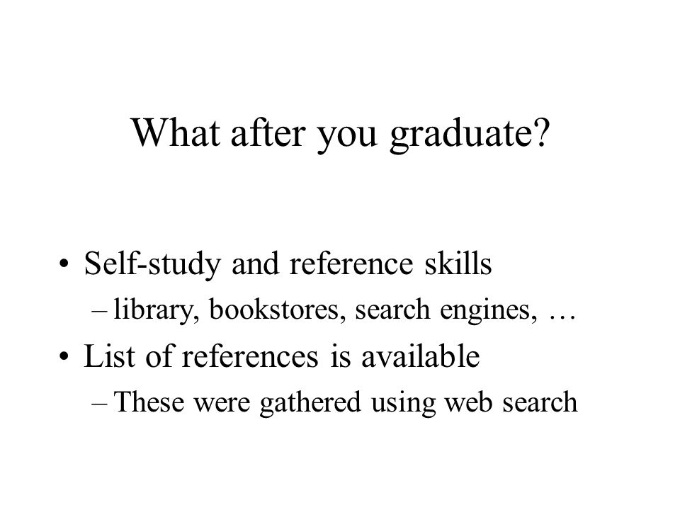 What after you graduate