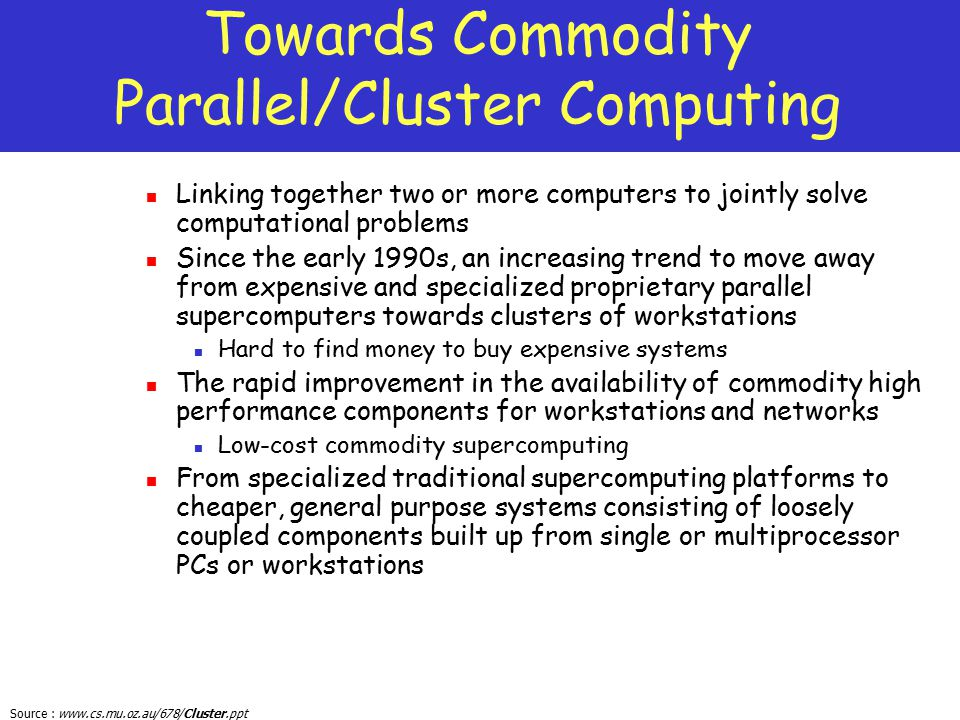 Towards Commodity Parallel/Cluster Computing