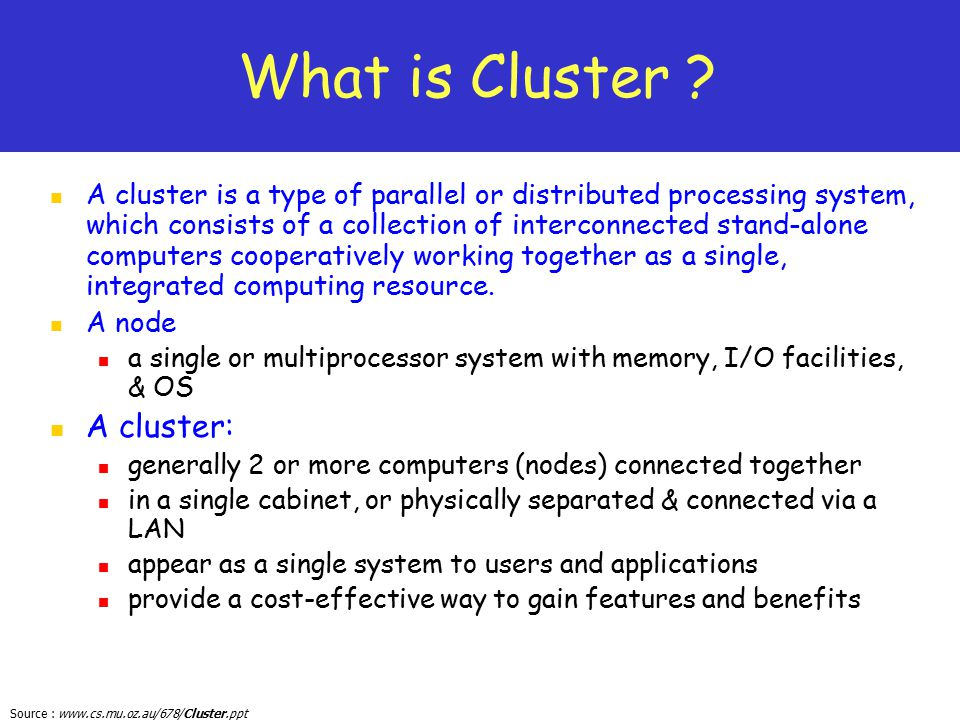 What is Cluster A cluster: