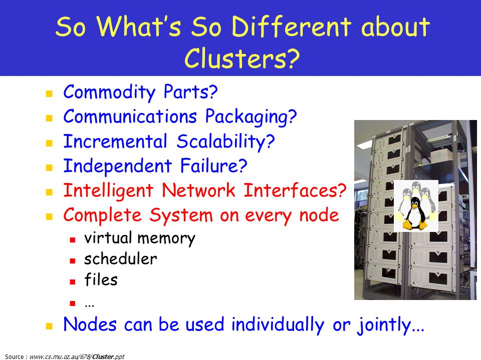 So What's So Different about Clusters