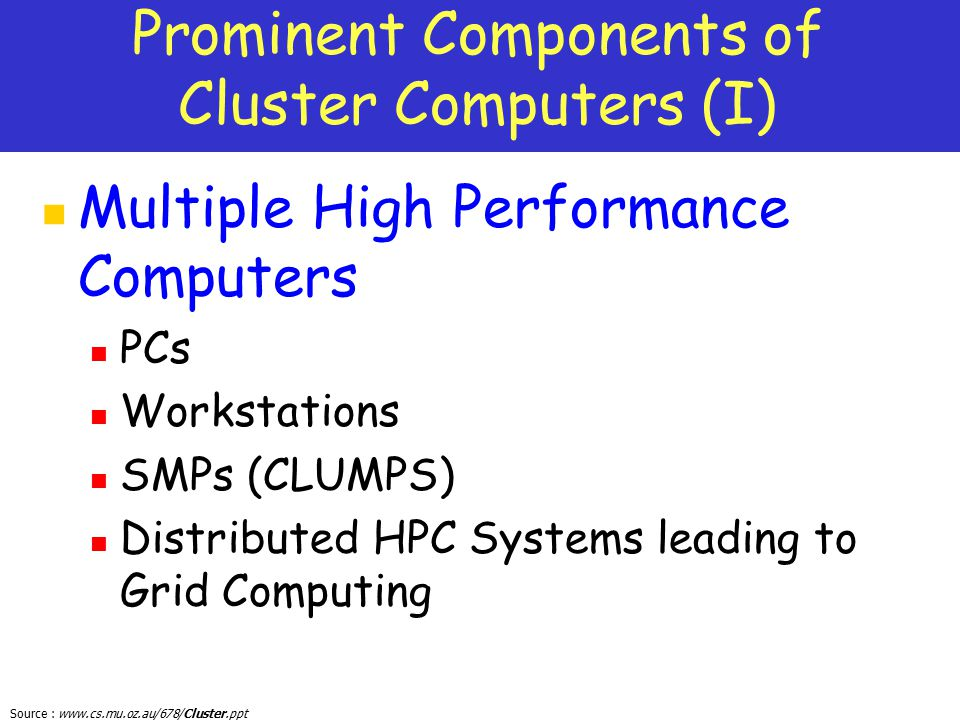 Prominent Components of Cluster Computers (I)