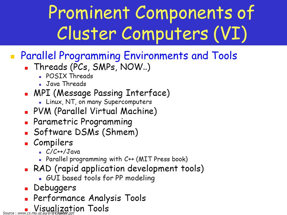 Prominent Components of Cluster Computers (VI)