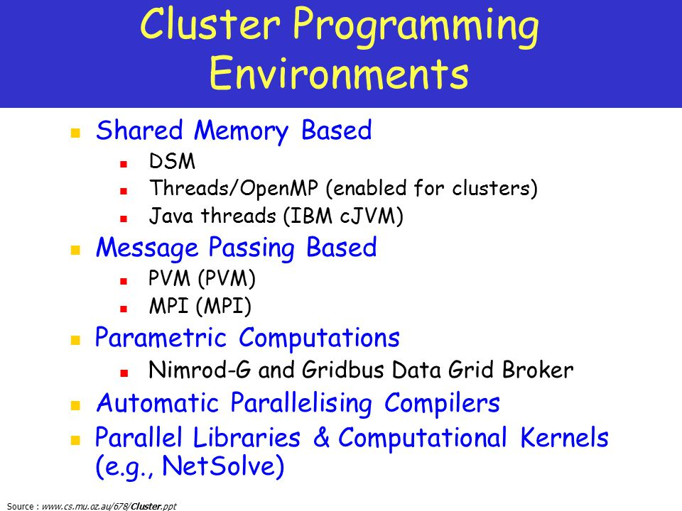 Cluster Programming Environments