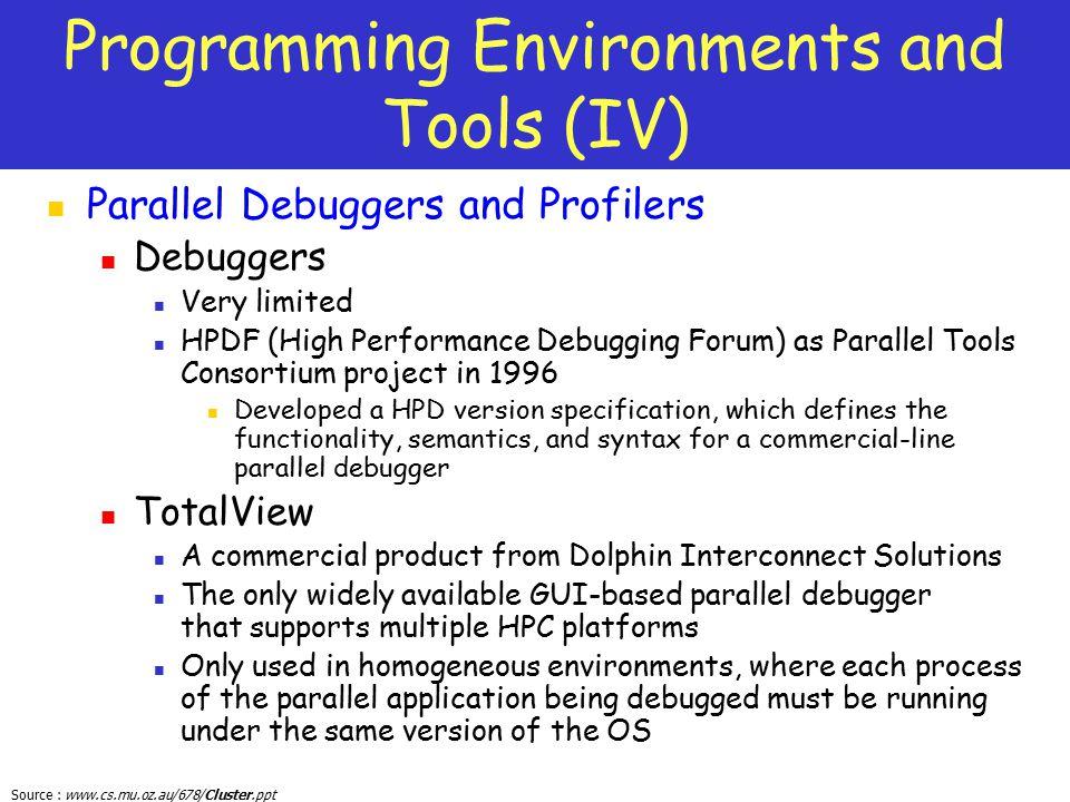 Programming Environments and Tools (IV)