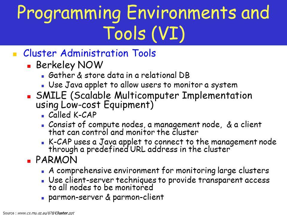 Programming Environments and Tools (VI)