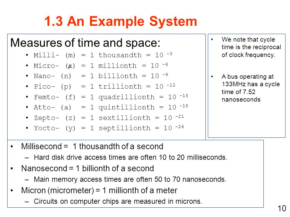 1.3 An Example System Measures of time and space: