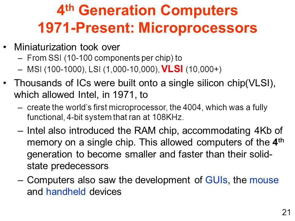 4th Generation Computers 1971-Present: Microprocessors