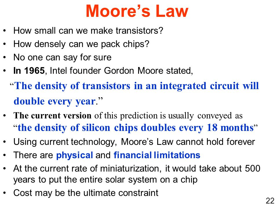 Moore's Law double every year. How small can we make transistors