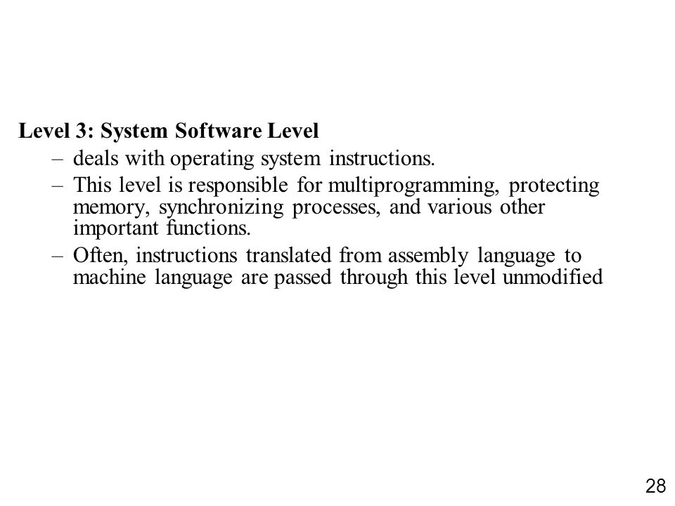 Level 3: System Software Level