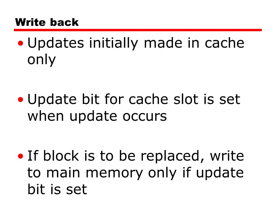 Updates initially made in cache only