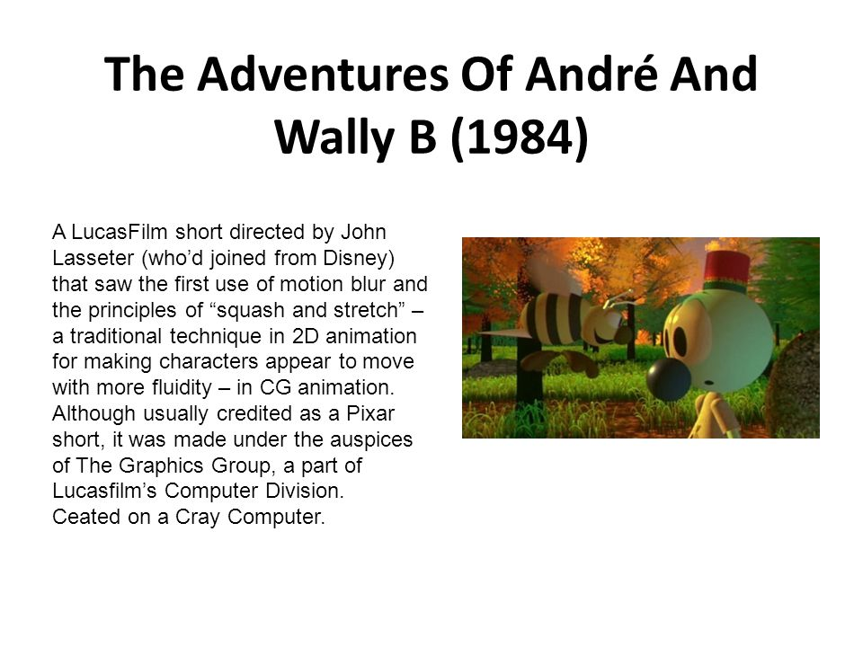 The Adventures Of André And Wally B (1984)