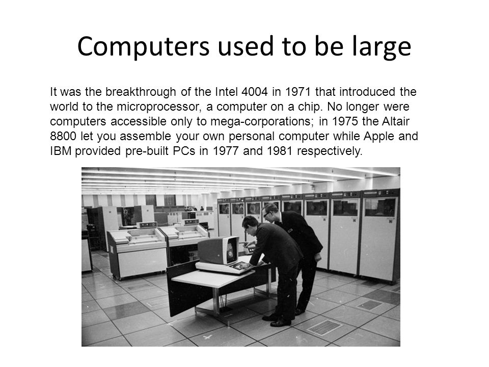 Computers used to be large