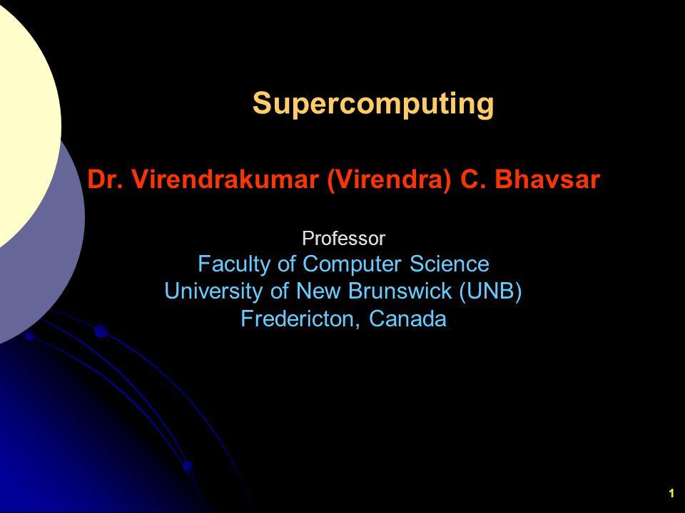 Dr. Virendrakumar (Virendra) C. Bhavsar