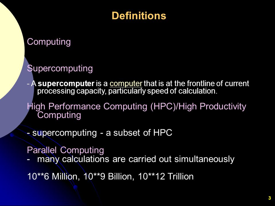 Definitions Computing Supercomputing