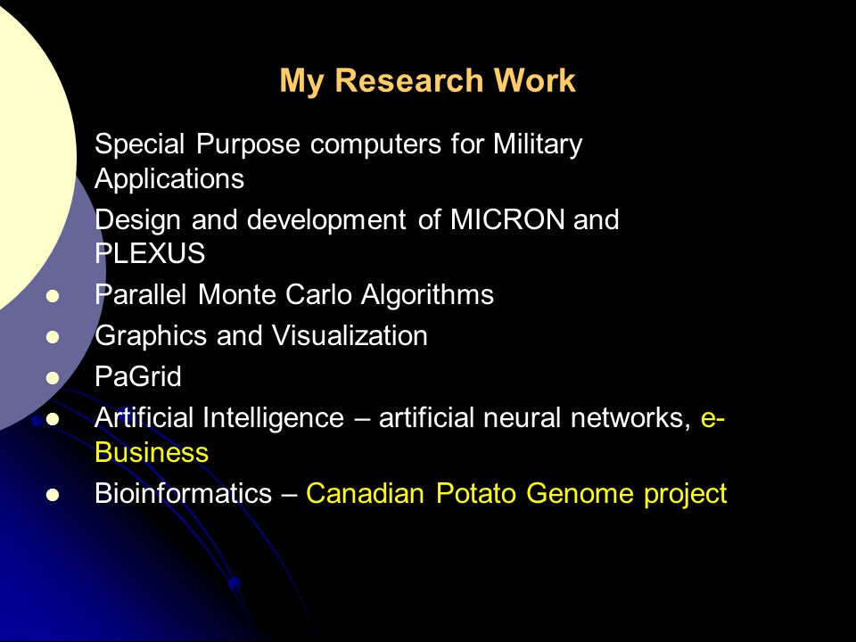 My Research Work Special Purpose computers for Military Applications
