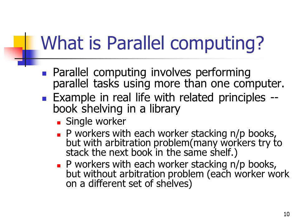 What is Parallel computing