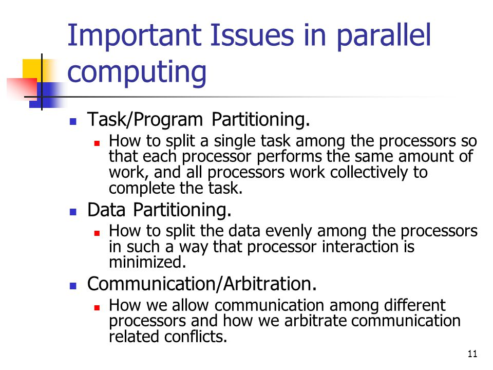 Important Issues in parallel computing