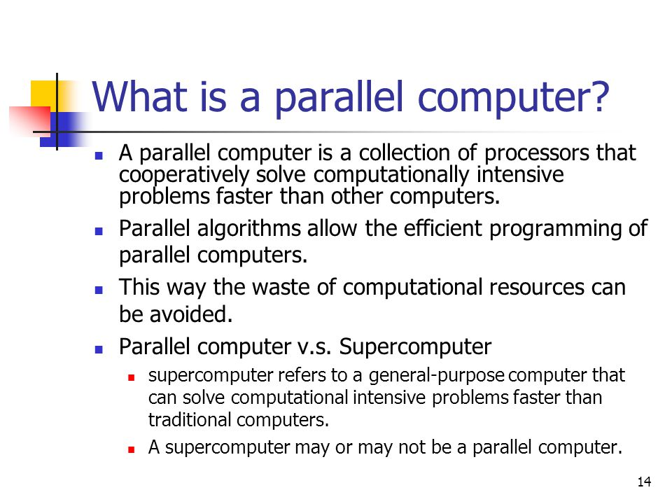 What is a parallel computer