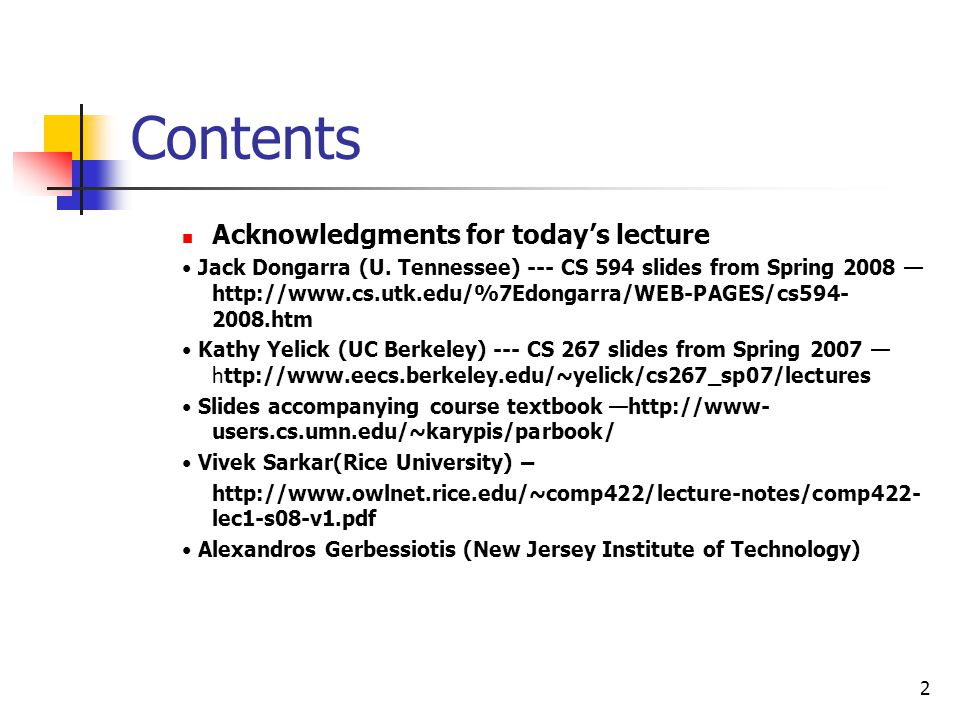 Contents Acknowledgments for today's lecture