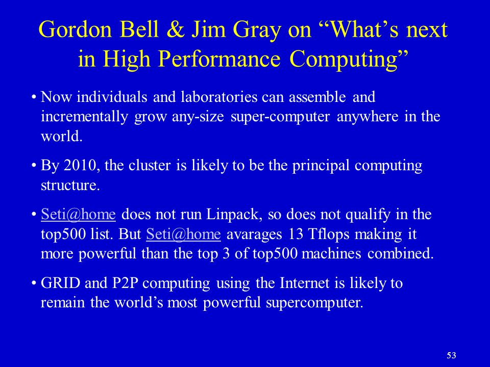 Gordon Bell & Jim Gray on What's next in High Performance Computing