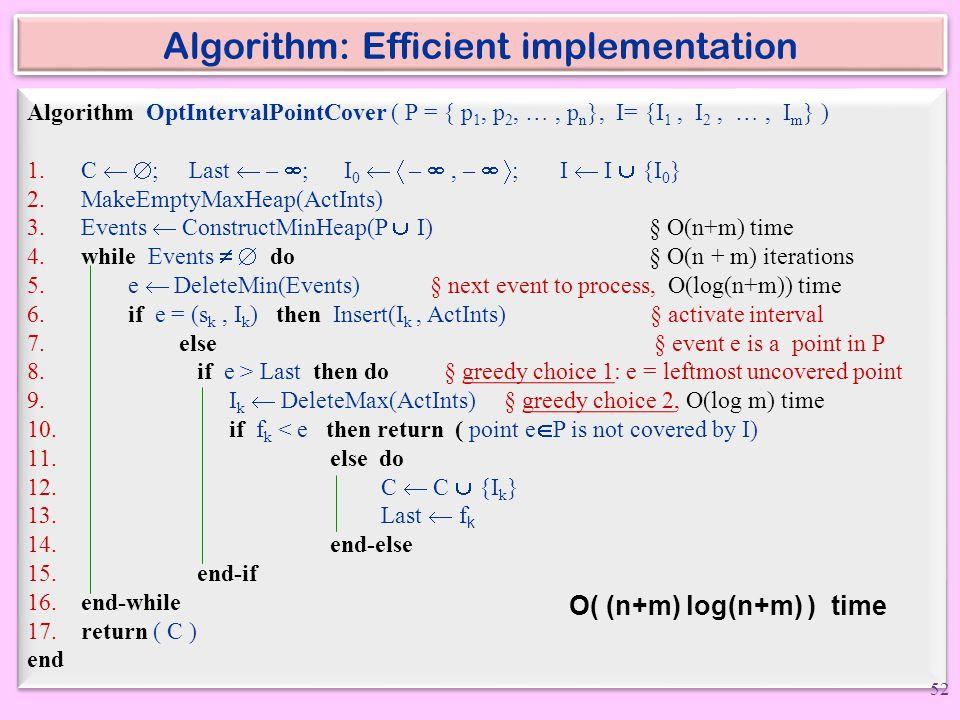 Algorithm: Efficient implementation