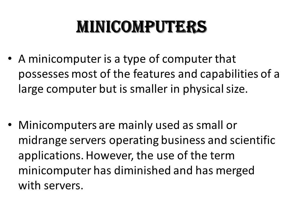 Minicomputers