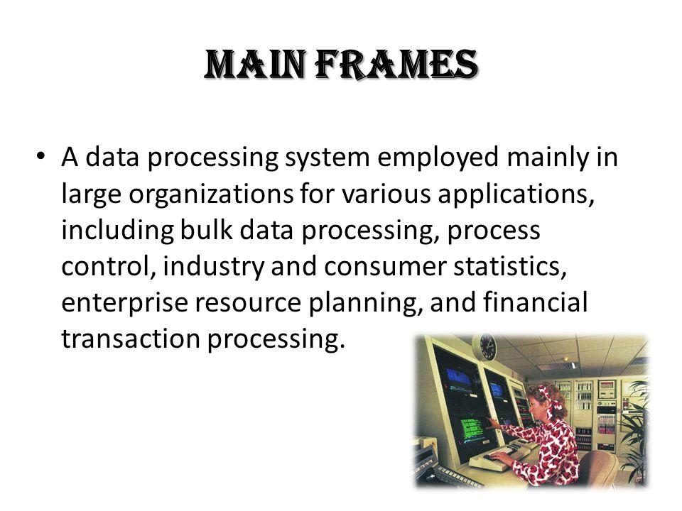 Main Frames