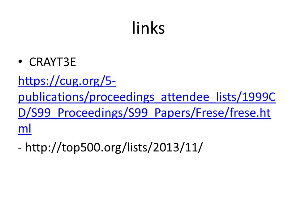 links CRAYT3E. https://cug.org/5-publications/proceedings_attendee_lists/1999CD/S99_Proceedings/S99_Papers/Frese/frese.html.