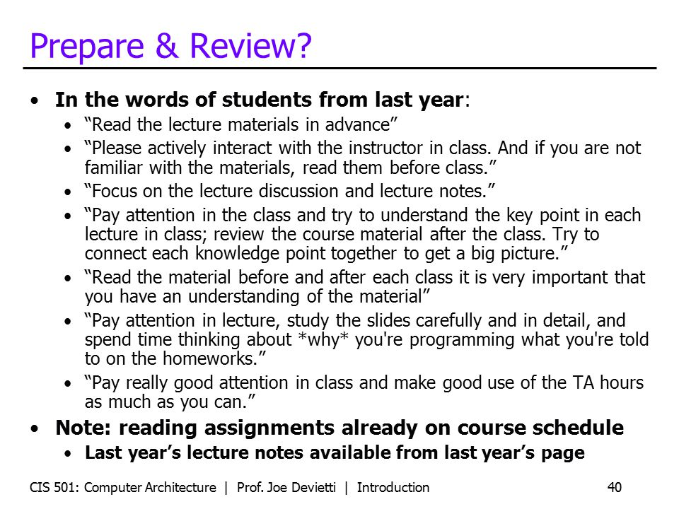 Prepare & Review In the words of students from last year: