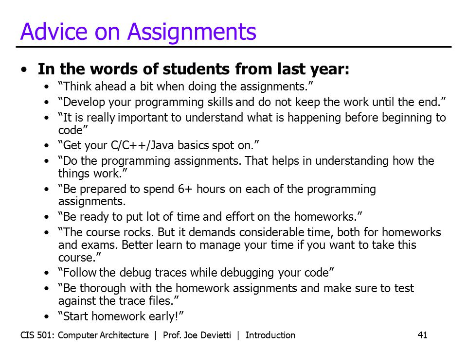 Advice on Assignments In the words of students from last year: