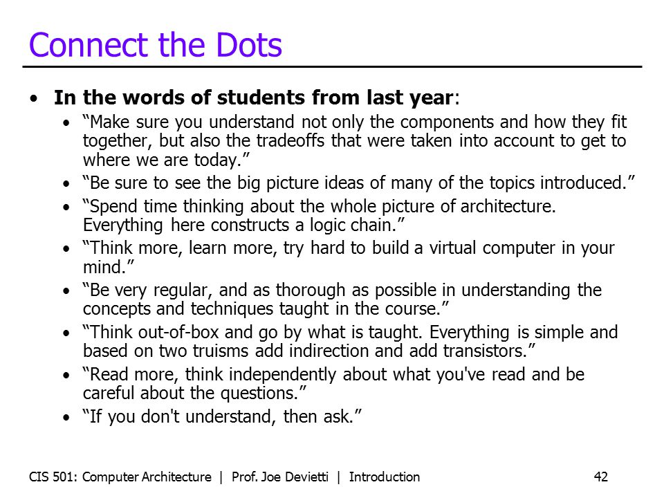 Connect the Dots In the words of students from last year: