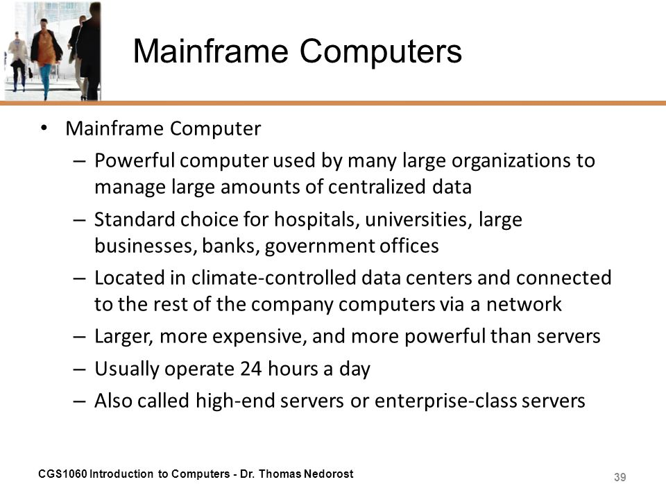 Mainframe Computers Mainframe Computer
