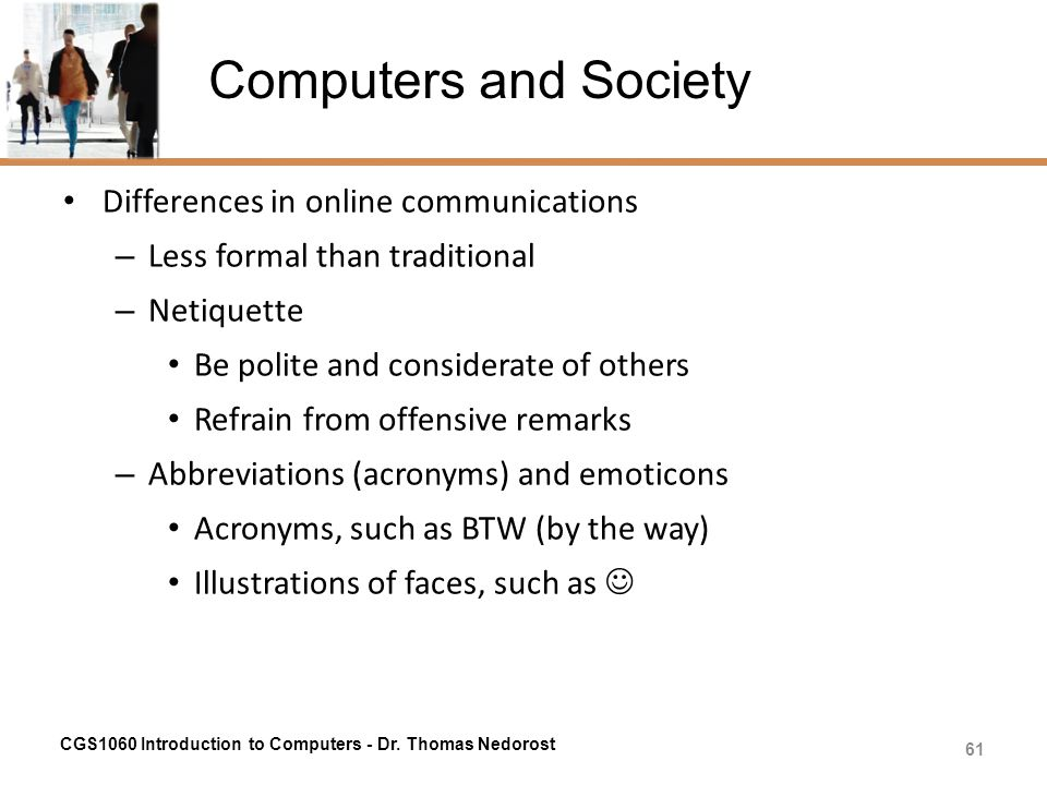 Computers and Society Differences in online communications