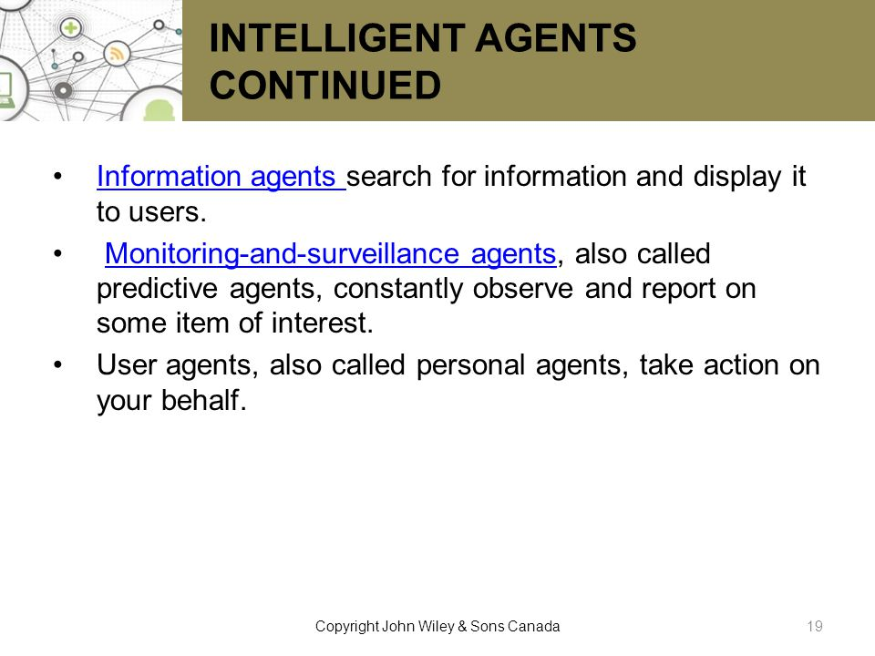 INTELLIGENT AGENTS CONTINUED