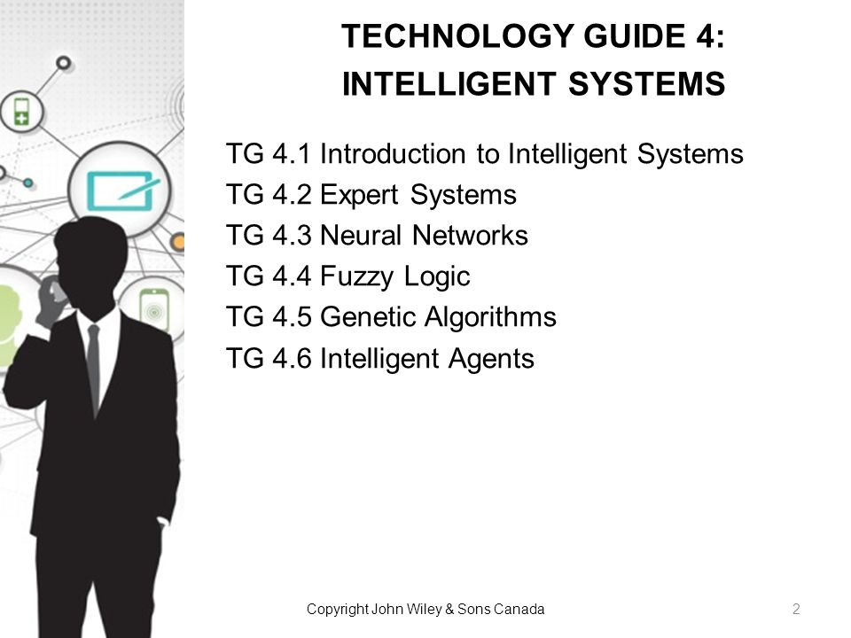 TECHNOLOGY GUIDE 4: INTELLIGENT SYSTEMS