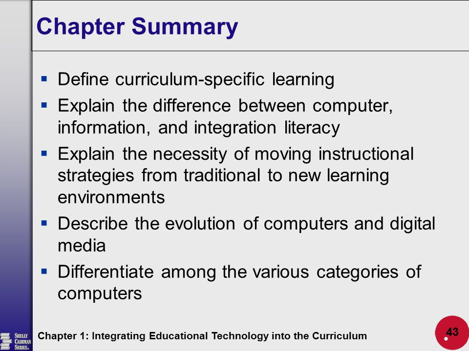 Chapter Summary Define curriculum-specific learning
